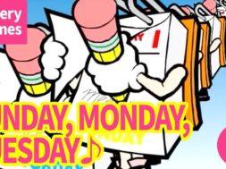 Sunday, Monday, Tuesday