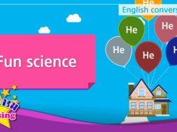 10. Fun science