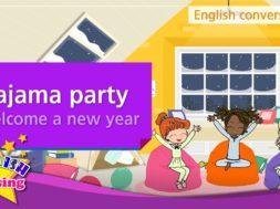 18. Pajama party (パジャマパーティー)
