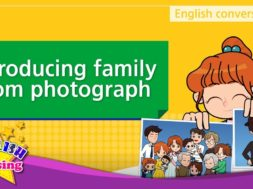 4. Introducing family from photographs