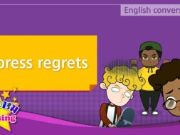 【Role Play】 Express regrets
