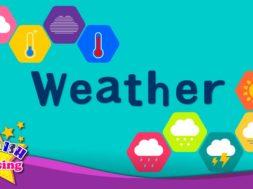 子供の語彙 – 天気 – 天気はどうですか?