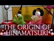 The origin of Hinamatsuri (Girl's Day in Japan)!